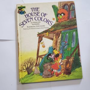 1985 Sesame Street THE HOUSE OF SEVEN COLORS,